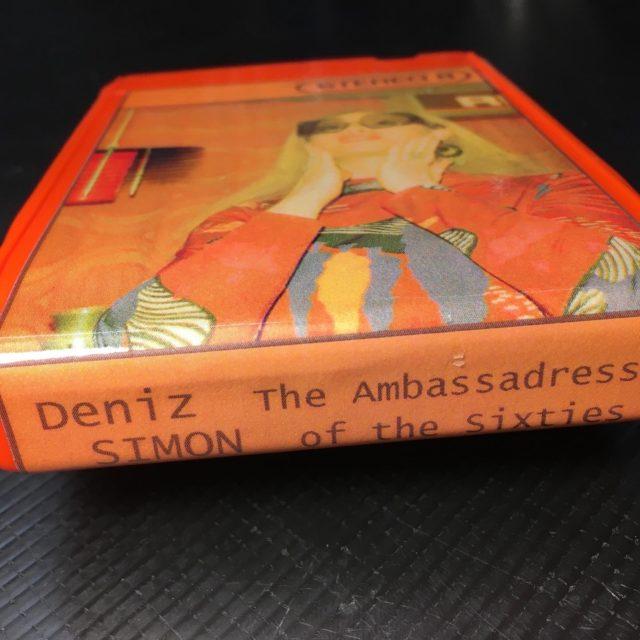 "Deniz Simon ""The Ambassadress of the Sixties"""